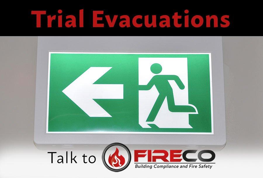 trial evacuation and trainings